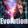 EVOLUTION (unique vibes, original sound)