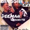 Blessin Pt 2 - Deeman OhhRite