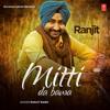 04 Mitti Da Bawa - Ranjit Bawa