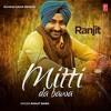 Ranjit Bawa: Mittti Da Bawa Full Album (Jukebox)