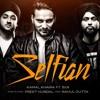 Selfian - Kamal Khaira Ft. B I R & Preet Hundal