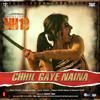 Chhil Gaye Naina Official Full Video Song - NH10 - Anushka Sharma, Neil Bhoopalam