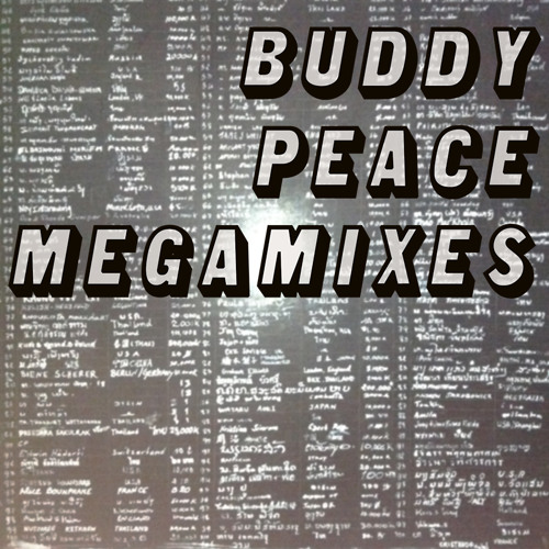 Buddy Peace Megamixes