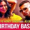 Birthday Bash Dilli Wali Zalim Gf Yo Yo Honey Singh Ft Alfaaz mp3
