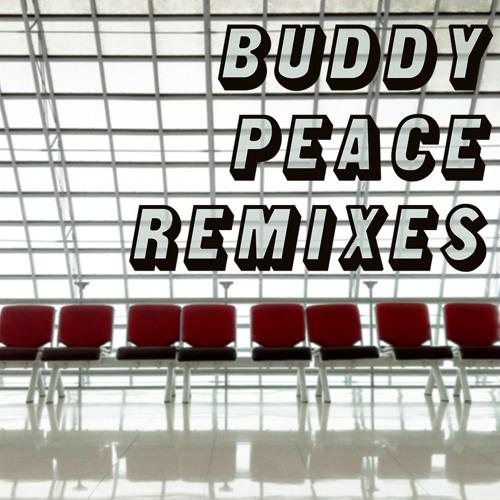 Buddy Peace Remixes