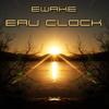 Download Ewake - Eau Clock - [Free DownloaD - mp3 320kbps] Mp3