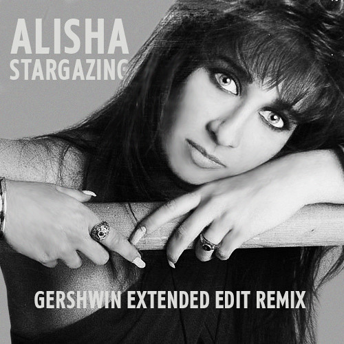 Alisha - Stargazing (Gershwin Extended Edit Remix)