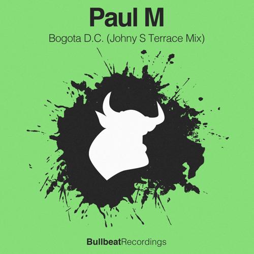 Paul M - Bogota D.C (Johny S Terrace Mix)