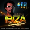 Ibiza Sensations 111 (HQ) April 18th Drink Dive Duck @ A-One Royal Cruise Hotel Pattaya - Thailand