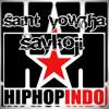 Saint Yowzha X Saykoji - HipHop Indo