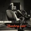 Mark Morrison - Return Of The Mack (Thunberg Edit) [FREE DOWNLOAD]