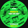 Marcio M - Kids On Acid (Original Mix)