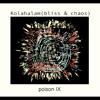 Kolahalam (bliss&chaos) 1