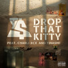 Drop That Kitty feat. Charli XCX and Tinashe