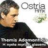 Themis Adamantidis - H Nyxta Myrizei Giasemi (Ostria Rmx) mp3