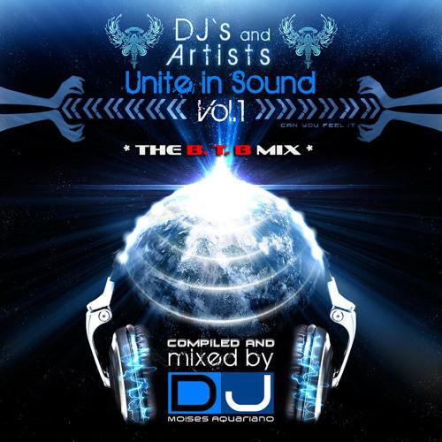 DJs & Artists UNITE in SOUND VOL 1 ~ DJ Moises Aquariano & B.T.B. Blue Tone Boy by Blue Tone Boy