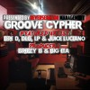 Groove Cypher Ft. Dre D, Juice Luciano, DLG, and Lp