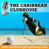 Beautiful Barbados and Its Golf Courses