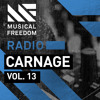 Musical Freedom Radio Episode 13 - Carnage