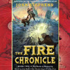 The Fire Chronicle by John Stephens, read by Jim Dale