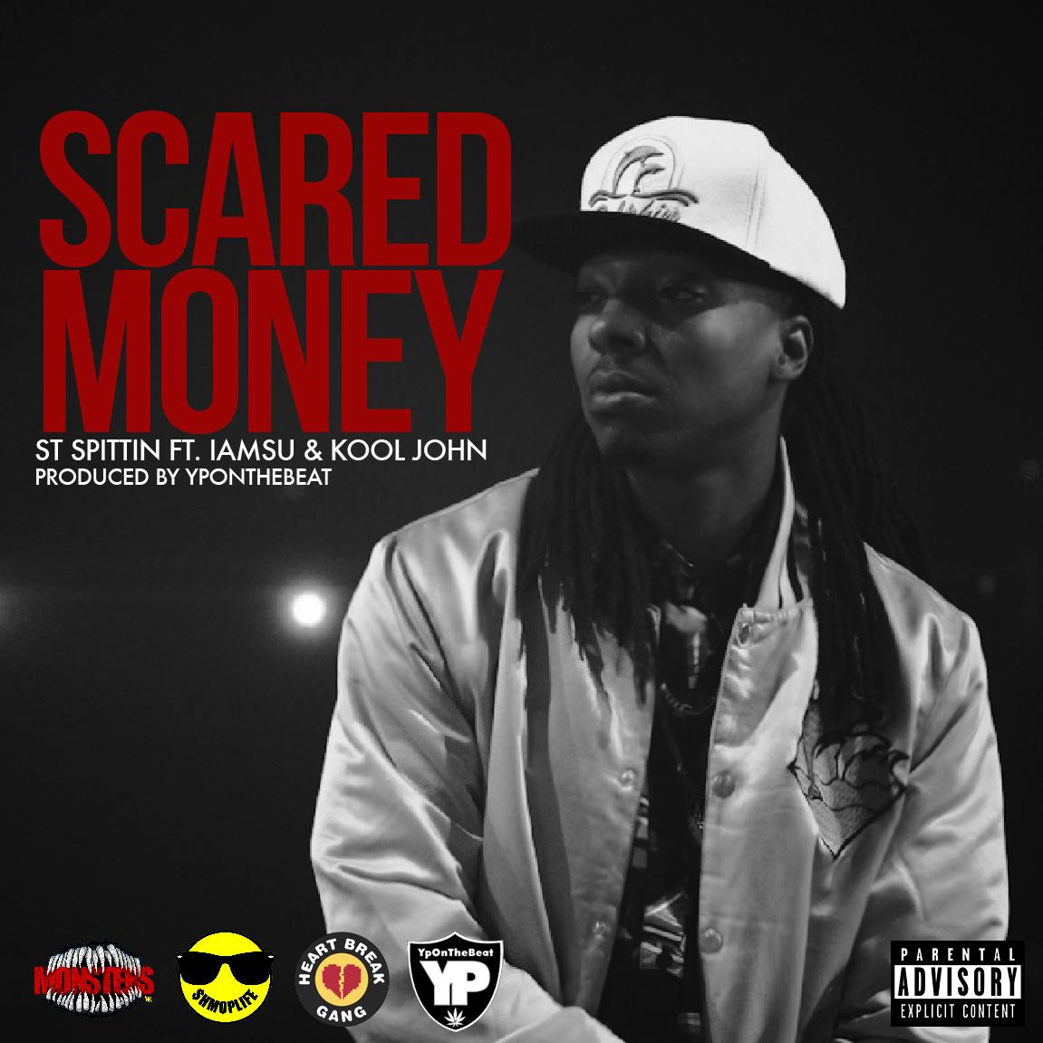 ST Spittin ft. iamsu! & Kool John - Scared Money (prod. YPOnTheBeat) [Thizzler.com Exclusive]