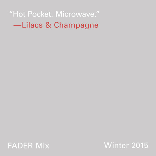 FADER MIX: Lilacs & Champagne