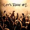 Lets Rage #2