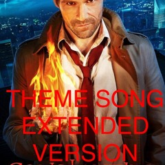 Constantine Theme Song (Extended Version)