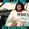 Pérola - Mais De Mim 2014 (2014) Album Mix - Eco Live Mix Com Dj Ecozinho