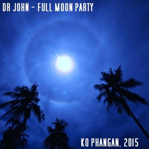 Koh Phangan - Full Moon Party Mix (2015)