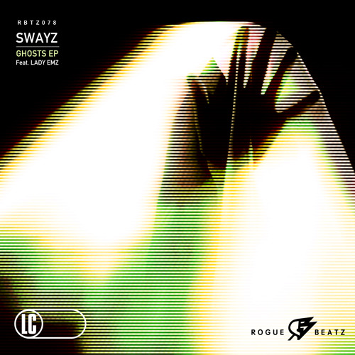 GHOSTS (Chance To Be King Mix)- Swayz ft Lady Emz (Clip), 'GHOSTS' EP - Rogue Beatz [RBTZ078]