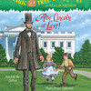 Magic Tree House #47: Abe Lincoln at Last! by Mary Pope Osborne, read by Mary Pope Osborne