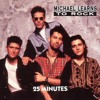25 Minutes - Michael Learns To Rock