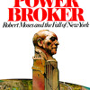 The Power Broker by Robert A. Caro, read by Robertson Dean