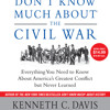Don't Know Much About the Civil War by Kenneth C. Davis, read by Various, Kenneth C. Davis