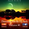 Dancehall Mix Vol 1 By DJ Arch