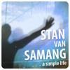 Stan Van Samang - Simple Live ( Tonetastic Remix)