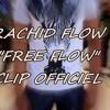 """Rachid Ben Brahim(Rachid Flow) """"#FREE_FLOW"""" (CLIP OFFICIEL) 28/02/2015 rap ait melloul/agadir"""