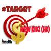 New Kidz (HD) - #Target [Lockecity Music Group 2015]