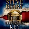 The Jefferson Key (with bonus short story The Devil's Gold) by Steve Berry, read by Scott Brick