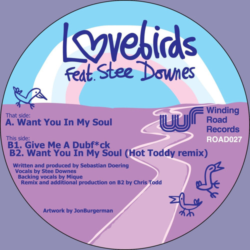 Lovebirds feat. Stee Downes - Want You In My Soul (Original Mix - Edited)