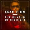 Sean Finn - The Rhythm Of The Night (Matvey Emerson Remix) OUT NOW