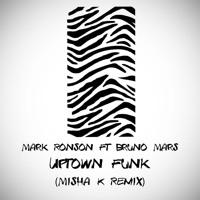 Mark Ronson ft. Bruno Mars - Uptown Funk (Misha K Remix)