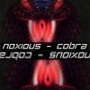 Noxious - Cobra (Original Mix)