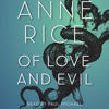 Of Love and Evil by Anne Rice, read by Paul Michael