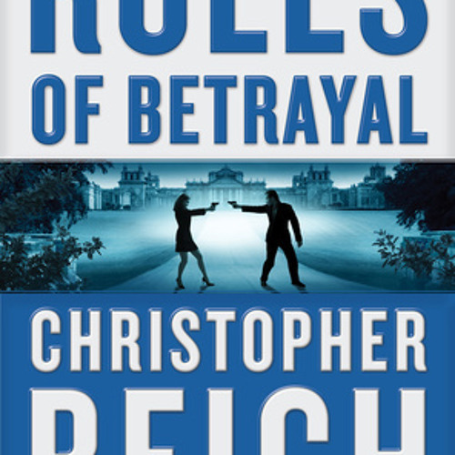 Rules of Betrayal by Christopher Reich, read by Paul Michael