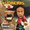 Ludacris's Word of Mouf (Non-Explicit Content Free)