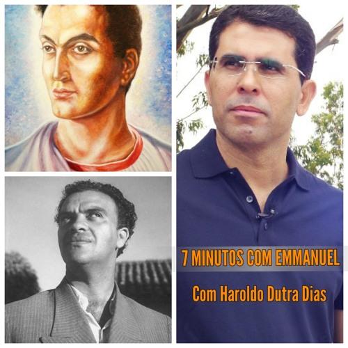"""7 MINUTOS COM EMMANUEL - """"Sirvamos ao bem"""" com Haroldo Dutra Dias"""