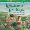 Magic Tree House #43: Leprechaun in Late Winter by Mary Pope Osborne, read by Mary Pope Osborne