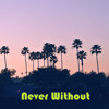 Never Without - FREE DOWNLOAD!